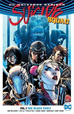 Suicide Squad TP Vol 1 The Black Vault (Rebirth) by Jim Lee