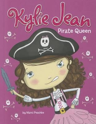 Pirate Queen by ,Marci Peschke