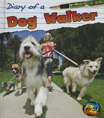 Diary of a Dog Walker by Angela Royston