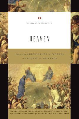 Heaven by Christopher W. Morgan