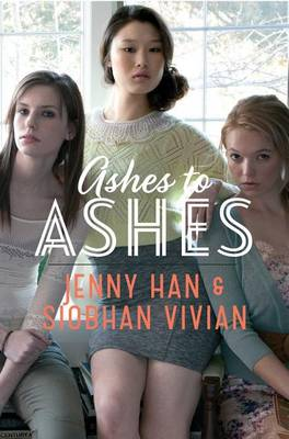 Ashes to Ashes by Jenny Han