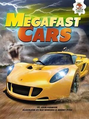 Megafast Cars by John Farndon