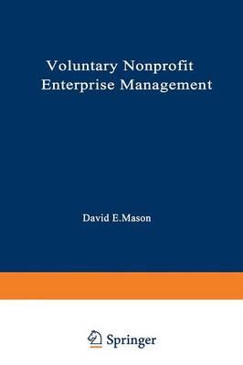 Voluntary Nonprofit Enterprise Management by David Mason