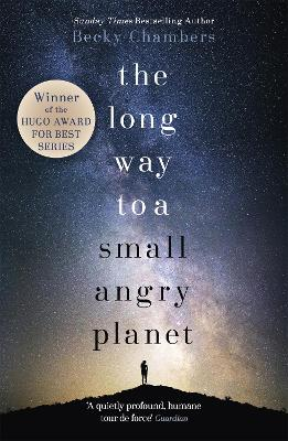 The Long Way to a Small, Angry Planet by Becky Chambers