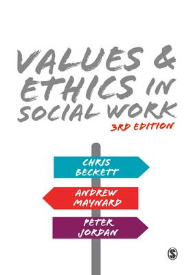 Values and Ethics in Social Work by Andrew Maynard