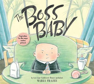 Boss Baby by Marla Frazee