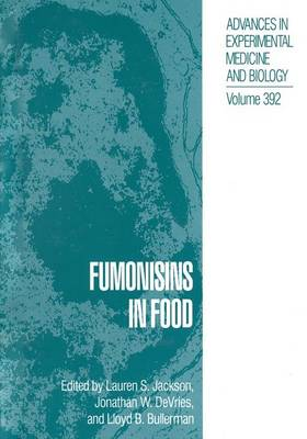 Fumonisins in Food by Lauren S. Jackson