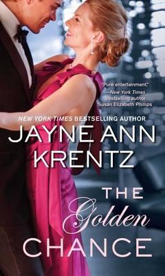 The Golden Chance by Jayne Ann Krentz
