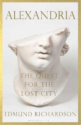 Alexandria: The Quest for the Lost City book