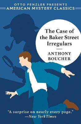 The Case of the Baker Street Irregulars book