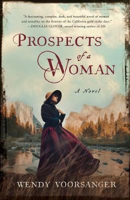 Prospects of a Woman: A Novel by Wendy Voorsanger