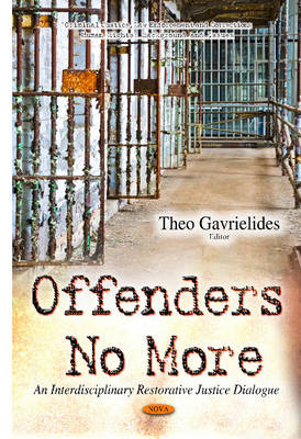 Offenders No More by Theo Gavrielides