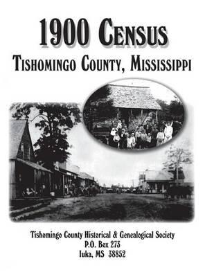 Tishomingo Co, MS 1900 Census by Turner Publishing