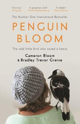 Penguin Bloom by Cameron Bloom
