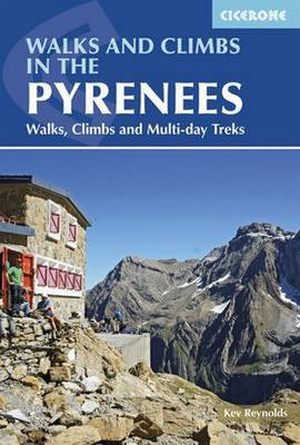 Walks and Climbs in the Pyrenees by Kev Reynolds
