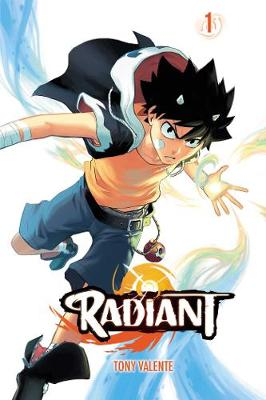 Radiant, Vol. 1 by Tony Valente