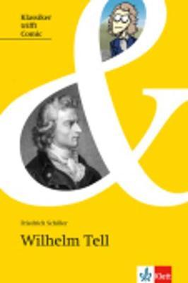 Willhelm Tell by Friedrich Von Schiller