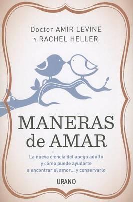 Maneras de Amar by Amir Levine