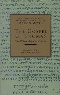Gospel of Thomas by Marvin Meyer