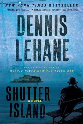 Shutter Island by Dennis Lehane