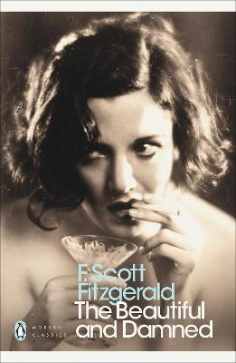 The Beautiful and Damned by F Scott Fitzgerald