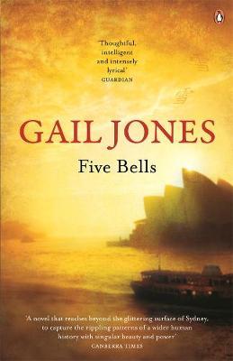 Five Bells by Gail Jones