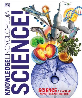 Knowledge Encyclopedia Science by DK