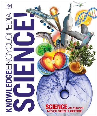 Knowledge Encyclopedia Science by DK