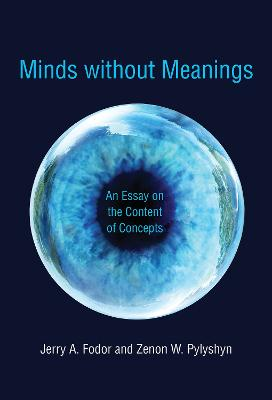 Minds without Meanings by Jerry A. Fodor