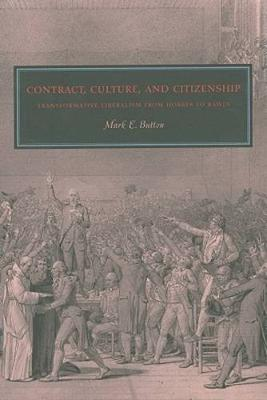 Contract, Culture, and Citizenship by Mark E. Button