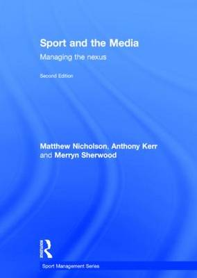 Sport and the Media by Matthew Nicholson