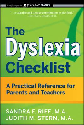 The Dyslexia Checklist by Sandra F. Rief