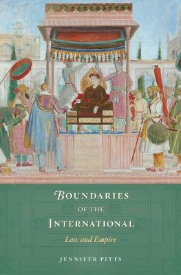 Boundaries of the International by Jennifer Pitts