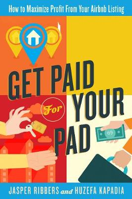 Get Paid For Your Pad by Jasper Ribbers