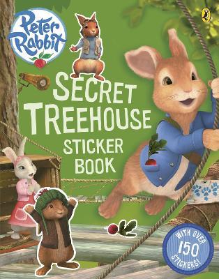 Peter Rabbit Animation: Secret Treehouse Sticker Activity Book by