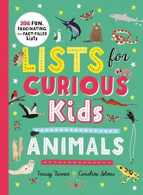 Lists for Curious Kids: Animals by Tracey Turner