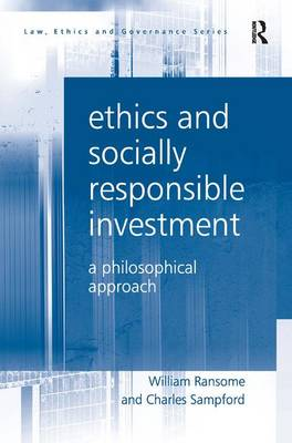 Ethics and Socially Responsible Investment by William Ransome