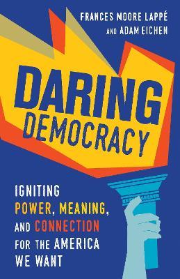 Daring Democracy by Adam Eichen