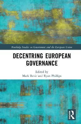 Decentring European Governance by Mark Bevir