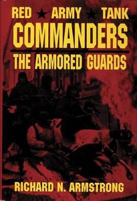 Red Army Tank Commanders book