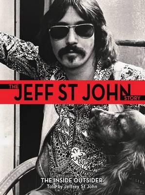 The Jeff St John Story by Jeffrey St.John