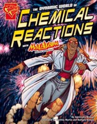 The Dynamic World of Chemical Reactions by ,Agnieszka Biskup