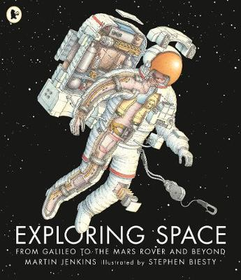 Exploring Space: From Galileo to the Mars Rover and Beyond book