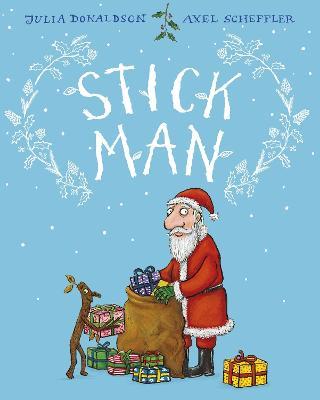 Stick Man Gift Edition book