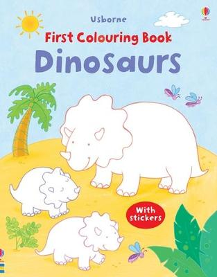 First Colouring Book Dinosaurs with Stickers by Sam Taplin