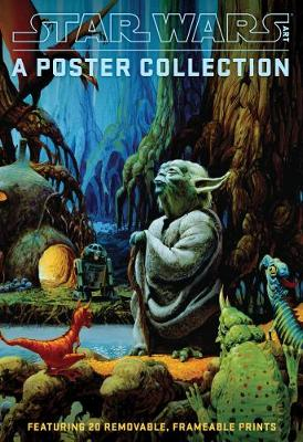Star Wars Art: A Poster Collection (Poster Book) by Lucasfilm Ltd