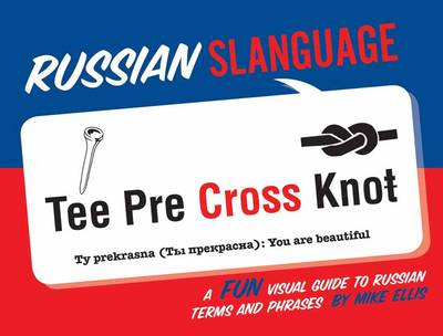 Russian Slanguage by Mike Ellis