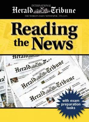 Reading the News: Reading the News Text by Pete Sharma