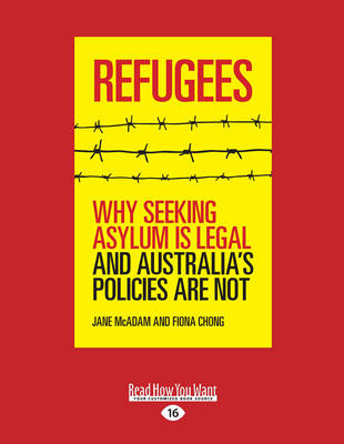 Refugees by Jane McAdam and Fiona Chong
