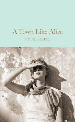 A Town Like Alice by Nevil Shute